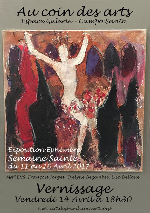 Vernissage La Sanch du 11 au 16 Avril 2017